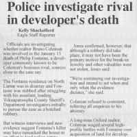 Victim's rival investigated