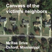 Investigators canvassed the victim's neighbors for potential leads