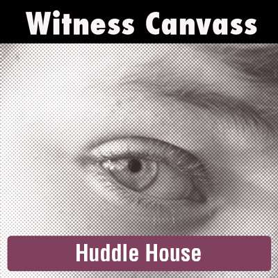 Canvass of Huddle House employees and patrons
