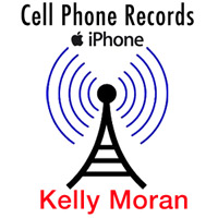 Kelly Moran's cell phone records